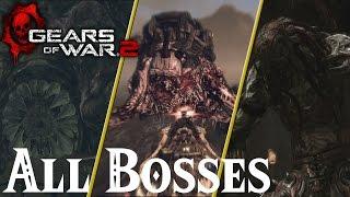 Gears of War 2 // All Bosses