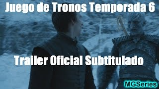 Juego de Tronos Temporada 6 Trailer Oficial (SUBTITULADO)
