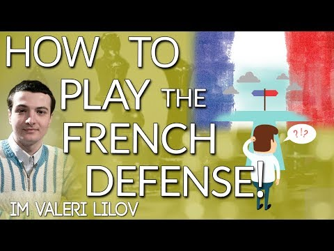 How to Play 🤔 the French Defense with IM Valeri Lilov (Webinar Replay)