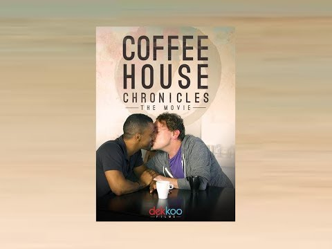 Coffee House Chronicles: The Movie! Final Trailer