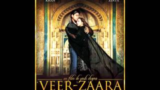 (Veer Zaara) Main Yahaan Hoon full song with lyrics