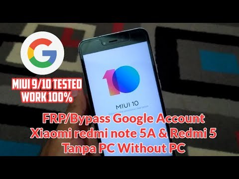 frp/bypass-akun-google-xiaomi-redmi-note-5a-dan-redmi-5a,-4a-tanpa-pc-work-100%