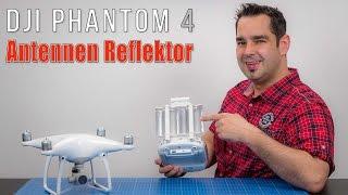 DJI Phantom 4 #17 - Antennen Reflektor