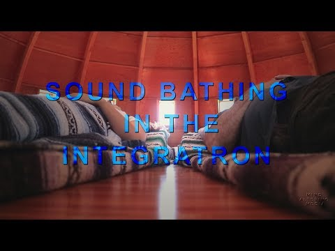 Sound Bathing in the Integratron