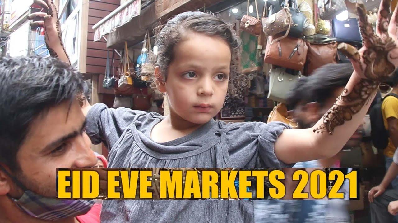 Eid Eve Markets 2021