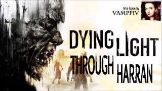 Through Harran, time lapse Dying Light