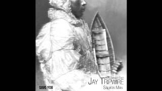 Jay Tripwire - Salmon Man