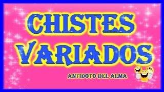 Chistes Variados, Chistes sin Video, Chistes Narrados, Chistes Variados, Los Mejores Chistes