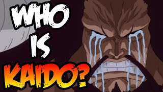 WHO IS KAIDO? - One Piece Discussion (Chapter 972 Spoilers)