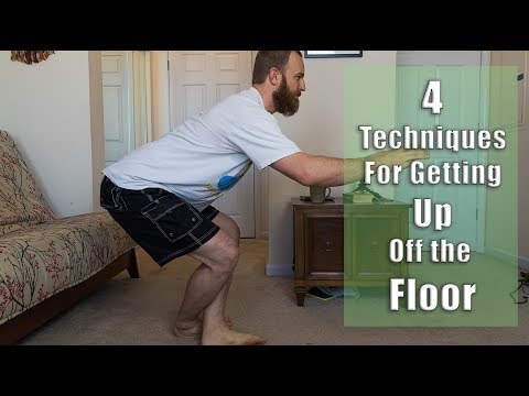 Getting Up Off The Floor 4 Techniques So You Can Stand Up