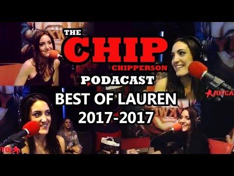 Chip Chipperson Podacast  - Best of Lauren RIP