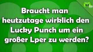 Braucht man den Lucky Punch um ein großer Lper zu werden? - Frag PietSmiet!?