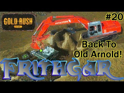 Let's Play Gold Rush The Game #20: Back To Old Arnold!