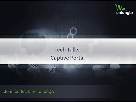 Tech Talks: Captive Portal