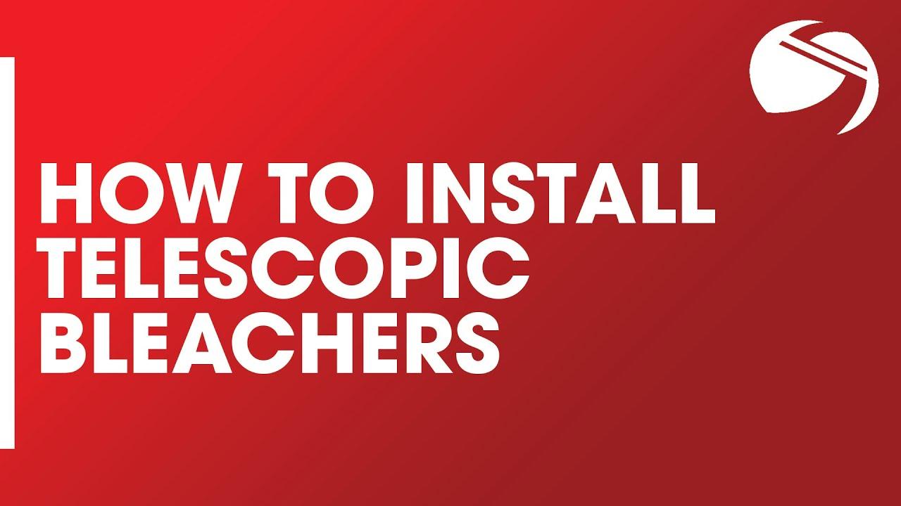 How To Install Telescopic Bleachers Youtube