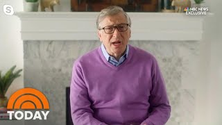 Bill Gates On Coronavirus: 'It's Going To Be A While Before Things Go Back To Normal' | TODAY