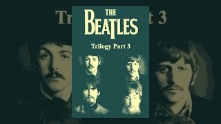 The Beatles - Trilogy Part III