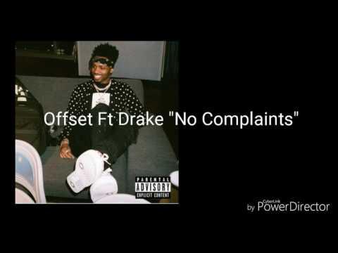 Offset No Complaints Ft Drake (Official Lyrics)