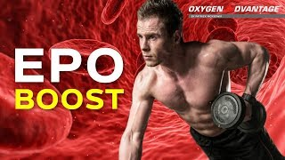 EPO Boost - How To Produce More Blood Cells