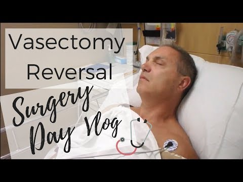 Vasectomy Reversal Success Story: Surgery Day Vlog