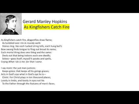 Gerard Manley Hopkins As Kingfishers Catch Fire Paraphrase