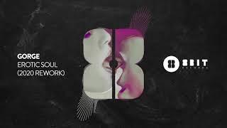 Gorge - Erotic Soul (2020 Rework)