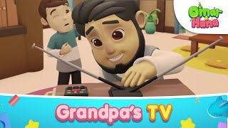 [NEW EPISODE] Grandpa's TV | Islamic Series & Songs For Kids | Omar & Hana English