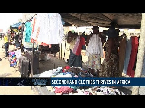 Global business of secondhand clothes thrive in Africa [Business Africa]
