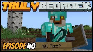 Pranks, Fights, And Mega Kelp Farms! - Truly Bedrock (Minecraft Survival Let's Play) Episode 40