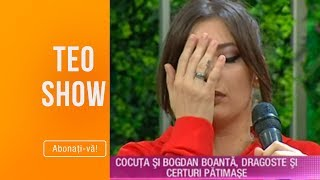Teo Show (10.10.) - Cocuta si Bogdan Boanta, dragoste si certuri patimase! Cum se inteleg cei doi?