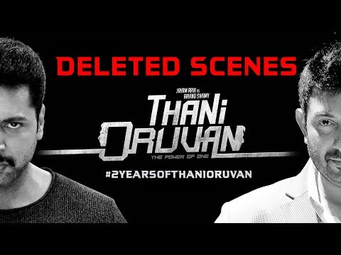 Thani Oruvan - Deleted Scenes | 2 Years of Thani Oruvan | Jayam Ravi, Arvind Swamy | Mohan Raja