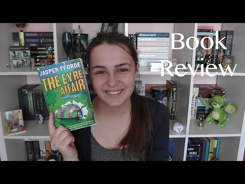 THE EYRE AFFAIR by Jasper Fforde | Book Review