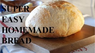 How To Make EASY & SIMPLE Homemade Bread! No-Knead Artisan Bread Video