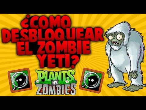 ► Plantas VS Zombies | ¿Cómo Desbloquear Al Zombie Yeti? Oculto E Increible!!
