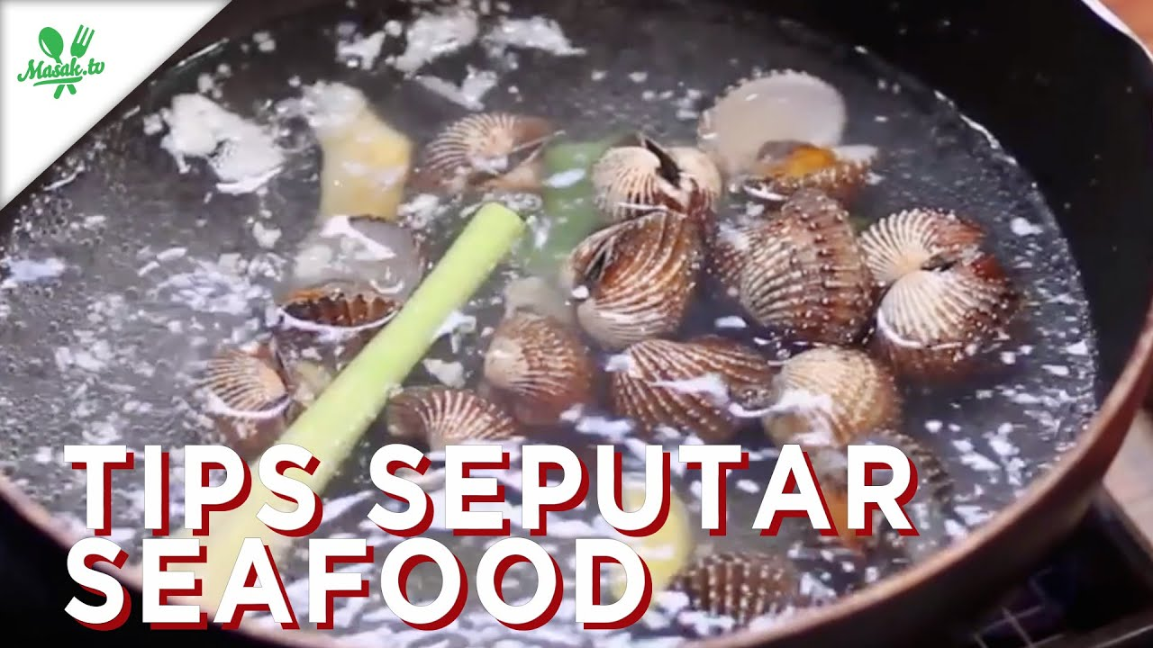 Resep Tips Seputar Seafood
