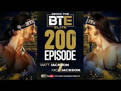 BTE 200 - Matt vs Nick - BEING THE ELITE EPISODE 200