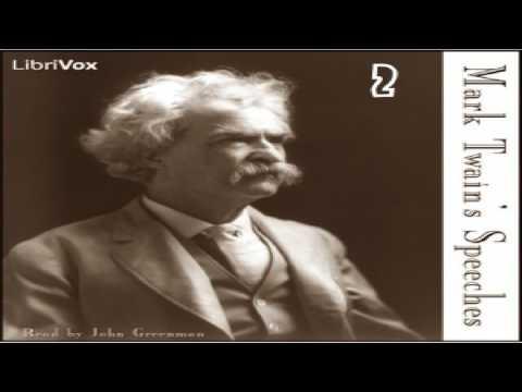 Mark Twain's Speeches, Part 2 | Mark Twain | Humor, Literary Collections, Modern (19th C) | 10/11