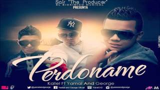 Perdoname - Kaliel &  Yamal and George By @Sair507Producer &El Biokimiko Musical