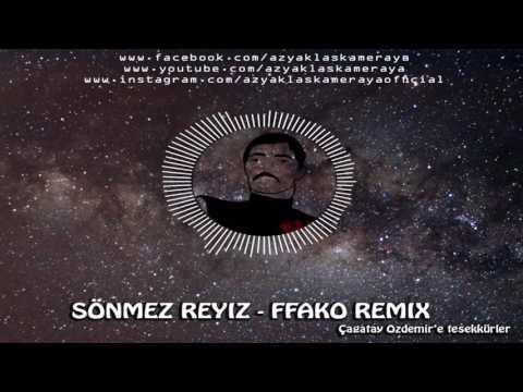 Sönmez Reyiz Amıcık Şarkısı-Fako Remix