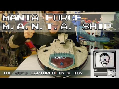 MANTA Force MANTA Ship - 80s Space Toy Like Starwars; Inspections | Nostalgia Nerd