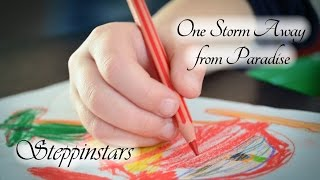 children - family -  fun - One Storm Away from Paradise - Steppinstars - artwork - sketch