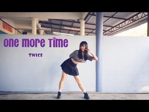 TWICE 「One More Time」Dance Cover