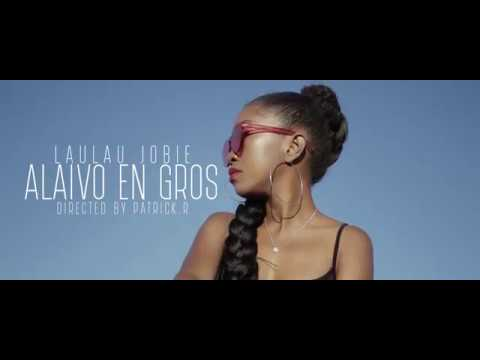 Laulau Jobie - Alaiva en Gros (Officiel Video)