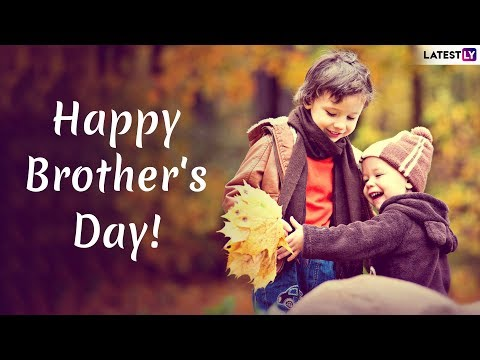 Happy Brother's Day 2019 Wishes: Messages, Images & Quotes To Send Beloved Greetings To Your Brother
