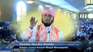 SALAADII JIMCAHA EE MASJIDKA KARMEL BY Sheikh Nurdin Kishki