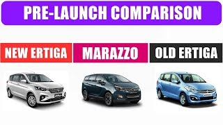 New Ertiga 2018 vs Mahindra Marazzo vs Old Ertiga | maruti ertiga vs marazzo | old ertiga vs new