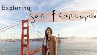 Rediscovering San Francisco | Nicole Andersson