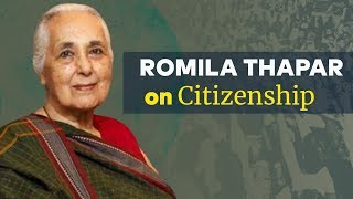 How the Idea of Citizenship Evolved, Explains Romila Thapar