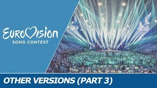 Other VERSIONS of Eurovision songs (2000-2017) [3rd part]