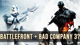 E3: BATTLEFRONT! + BAD COMPANY 3?! | Battlefield 4